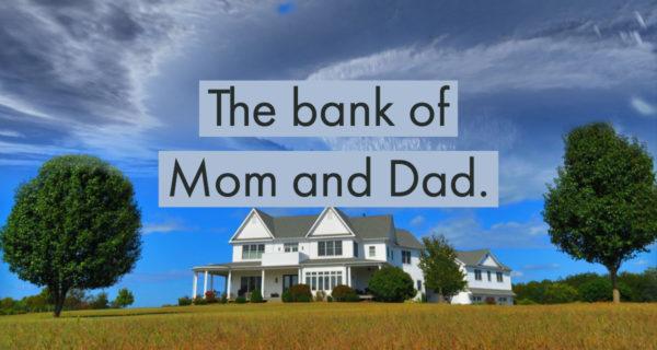 Bank of Mom and Dad Vancouver, Edmonton, Alberta, BC